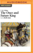 The Once and Future King  [Audio]