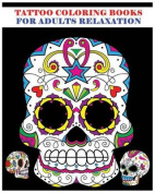 Tattoo Coloring Books for Adults Relaxation