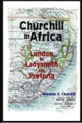 Churchill in Africa