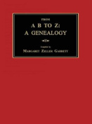 From A B to Z: A Genealogy