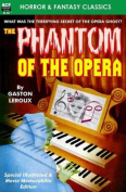 Phantom of the Opera, the, Special Illustrated & Movie Memorabilia Ed.