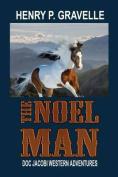 The Noel Man
