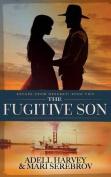 The Fugitive Son