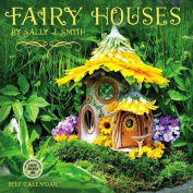 Fairy Houses 2017 Wall Calendar