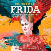 For the Love of Frida 2017 Wall Calendar