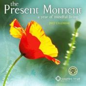 Present Moment 2017 Wall Calendar