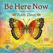 Be Here Now 2017 Wall Calendar