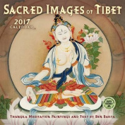 Sacred Images of Tibet 2017 Wall Calendar