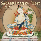 Sacred Images of Tibet 2017 Wall Calendar