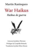 War Haikus