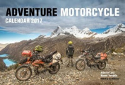 Adventure Motorcycle Calendar 2017