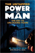 The Untapped Power of a Man