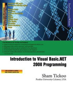 Introduction to Visual Basic.Net 2008 Programming