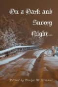On a Dark and Snowy Night