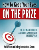 How to Keep Your Eyes on the Prize