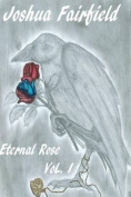 Eternal Rose, Volume 1