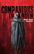 Companions in Ruin