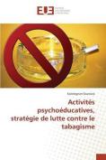 Activites Psychoeducatives, Strategie de Lutte Contre Le Tabagisme [FRE]