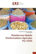 Plateforrme Mobile D'Informations Agricoles Par Ussd [FRE]