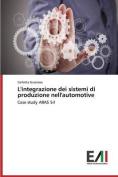 L'Integrazione Dei Sistemi Di Produzione Nell'automotive [ITA]