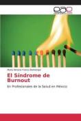 El Sindrome de Burnout [Spanish]