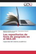 Los Repositorios de Tesis de Posgrado En El NEA-AR [Spanish]