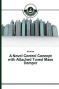 A Novel Control Concept with Attached Tuned Mass Damper