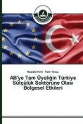 AB'ye Tam Uyeli in Turkiye Sutculuk Sektorune Olas Bolgesel Etkileri [TUR]