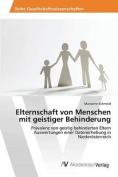 Elternschaft Von Menschen Mit Geistiger Behinderung [GER]