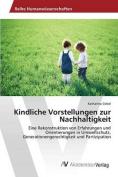 Kindliche Vorstellungen Zur Nachhaltigkeit [GER]