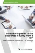 Vertical Integration in the Electronics Industry from a RBP