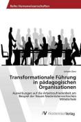 Transformationale Fuhrung in Padagogischen Organisationen [GER]
