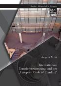 Internationale Transferpreissetzung Und Der European Code of Conduct [GER]