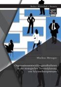 Organisationsentwicklungsmassnahmen in Der Strategischen Personalplanung Von Schlusselkompetenzen [GER]