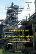 Handbuch Fur Das Technische Underwriting [GER]