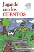 Jugando Con Los Cuentos [Spanish]
