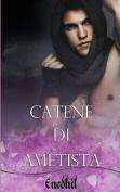 Catene Di Ametista [ITA]