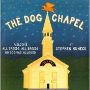 Abrams Books-The Dog Chapel