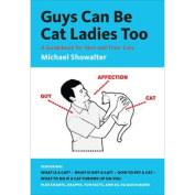 Abrams Books-Guys Can Be Cat Ladies Too