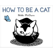Abrams Books-How To Be A Cat
