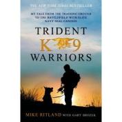 St. Martin's Books-Trident K9 Warriors
