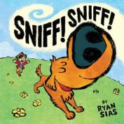 Abrams Books-Sniff! Sniff!