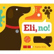 Abrams Books-Eli, No!