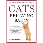 St. Martin's Books-Cats Behaving Badly