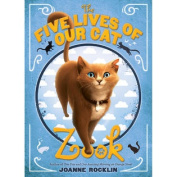 Abrams Books-The Five Lives Of Our Cat Zook