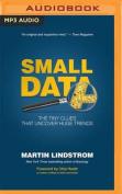 Small Data [Audio]