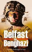 Belfast to Benghazi
