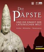 Die Papste Und Die Einheit Der Lateinischen Welt [GER]