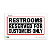 Restrooms Reserved for Customers Only - Business Store Sign - Window Wall Sticker