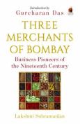 Three Merchants of Bombay